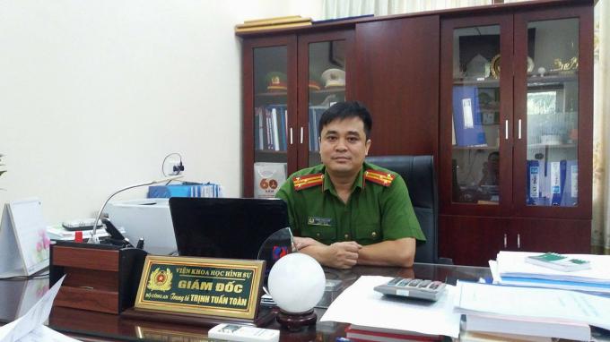 Thượng tá Trịnh Tuấn Toàn, Giám đốc Trung tâm giám định sinh học pháp lý, Viện khoa học hình sự Bộ Công an.