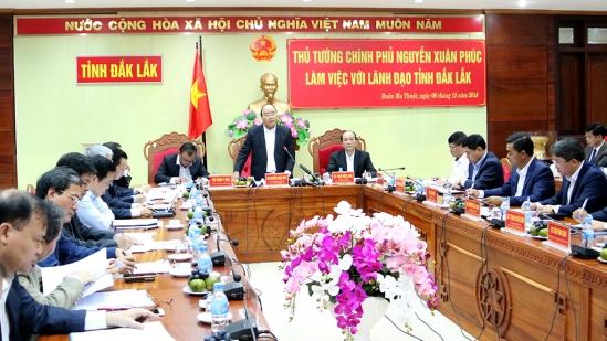 Thủ tướng Chính phủ Nguyễn Xuân Phúc phát biểu chỉ đạo đối với lãnh đạo các ban ngànhtỉnh Đắk Lắk.