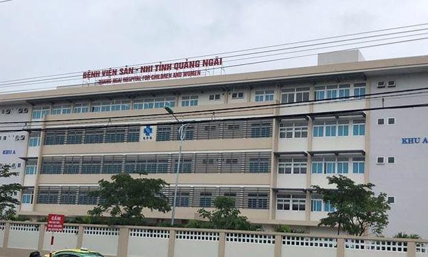 Bệnh viện Sản-Nhi Quảng Ngãi, nơi xảy ra sự cố cấp nhầm thuốc cho sản phụ Tưởng.