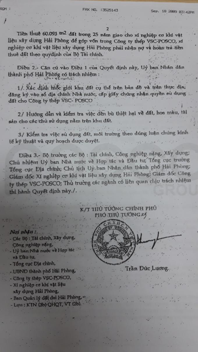 Văn bản của Chính phủ nêu rõ,giao Ủy ban Nhân dân thành phố Hải Phòng có trách nhiệm cấp giấy chứng nhận quyền sử dụng đất lô đất cho Công ty Thép VSC-POSCO (là công ty liên doanh giữa tập đoàn POSCO Hàn Quốc, Tổng công ty Thép Việt Nam và Xí nghiệp Cơ khí vật liệu xây dựng).