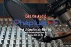 Bản tin Audio Thời sự Pháp luật Plus ngày 14/1: Hơn 7.600 tài xế bị phạt nguội ở Thủ đô