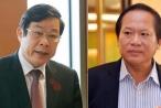 Khởi tố, bắt tạm giam 2 cựu Bộ trưởng Nguyễn Bắc Son và Trương Minh Tuấn