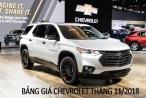 Bảng giá xe Chevrolet tháng 11/2018 mới nhất hôm nay