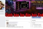 Người chơi Liên Quân Mobile cần đề cao cảnh giác trước các hành vi lừa đảo, giả bán code
