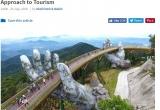 Truyền thông quốc tế vẫn tiếp tục ngợi ca Cầu Vàng Sun World Ba Na Hills