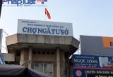 Hà Nội chấm dứt hoạt động Dự án chợ Ngã Tư Sở