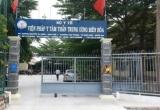 Đồng Nai: Bệnh nhân bị đâm tử vong tại Viện Pháp y tâm thần TW Biên Hòa trách nhiệm thuộc về ai?