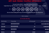 Kết quả xổ số Vietlott 9/5: Giải Jackpot trị giá hơn 20 tỷ ở lại với Vietlott
