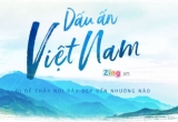 Dấu ấn Việt Nam - Đi để thấy nơi đây đẹp đến nhường nào