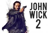 John Wick 2 hứa hẹn sẽ máu me hơn, gay cấn hơn