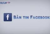 """Bản tin Facebook ngày 5/8: Ngán ngẩm với câu chuyện """"tình phí"""" sau chia tay"""
