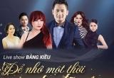 Ca sĩ Bằng Kiều lần đầu làm giám đốc âm nhạc trong liveshow