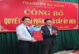 Phó Ban Tổ chức Thành ủy Đà Nẵng nhận nhiệm vụ mới