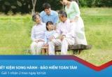 Ngân hàng SCB: Triển khai sản phẩm 'Tiết kiệm song hành- Bảo hiểm toàn tâm'