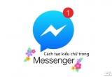 Đây là những cách viết chữ in đậm, in nghiêng độc đáo trên Messenger