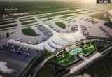 Phê duyệt Báo cáo nghiên cứu khả thi Dự án thu hồi đất, tái định cư Cảng HKQT Long Thành