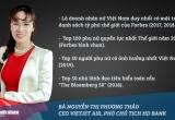 """Thành tựu đột phá của các """"bóng hồng"""" doanh nhân Việt được thế giới vinh danh"""