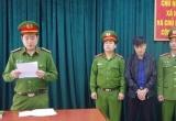 Khởi tố, bắt tạm giam Phó giam đốc ban quản lý rừng tại Hà Giang ăn chặn tiền của dân