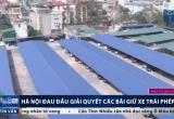 Hà Nội dẹp không xuể bãi đỗ xe 'dù'