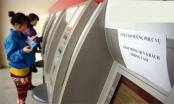 Điểm mặt 4 ngân hàng lớn bị 'tuýt còi' vì tăng phí rút tiền ATM