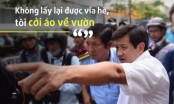 10 phát ngôn khó quên của ông Đoàn Ngọc Hải trong 2 tháng dẹp vỉa hè