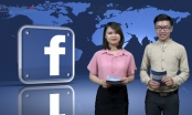 Bản tin Facebook ngày 10/6: Cô bé 15 tuổi trở thành mẹ đơn thân bắt đắc dĩ