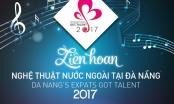 Sắp diễn ra Liên hoan nghệ thuật nước ngoài tại Đà Nẵng năm 2017