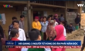 Thời sự 9h ngày 3/4/2018: Hà Giang 3 người tử vong do ăn phải nấm độc
