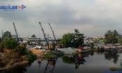 """TP HCM: Ai """"chống lưng"""" để các bến thủy nội địa không phép hoạt động ở phường Thới An?"""