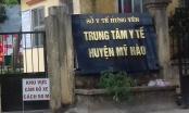 Phó Giám đốc Trung tâm y tế huyện Mỹ Hào bị tố dính một loạt sai phạm?