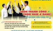 Nam A Bank tuyển dụng hàng loạt nhân sự tại các tỉnh thành