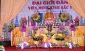 Giáo hội phật giáo Việt Nam tổ chức Đại giới đàn Viên Minh Kinh Bắc 1