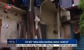 """UBND quận Ba Đình: Văn hoá """"không nhúc nhích"""" khi nào mới hết"""