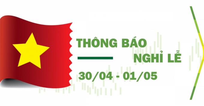 Lịch nghỉ ngày lễ Giỗ tổ Hùng Vương, ngày 30/4 và 1/5 năm nay