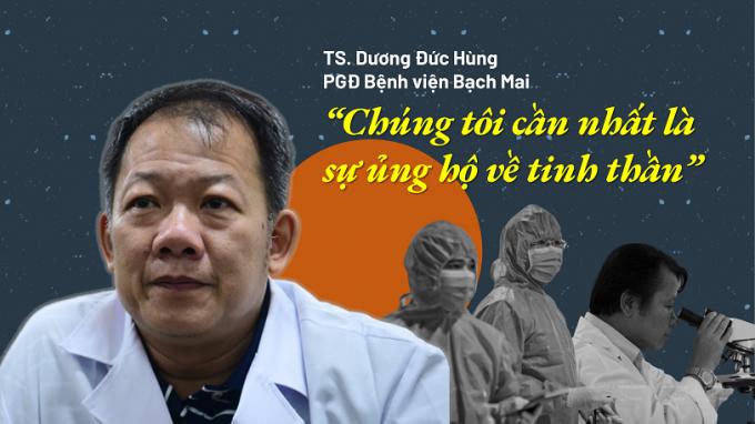Phó Giám đốc Bệnh biện Bạch Mai: Điều chúng tôi cần nhất là sự ủng hộ về tinh thần