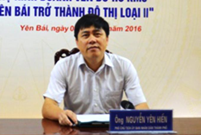 Ông Nguyễn Yên Hiền, Phó chủ tịch UBND TP Yên Bái, người trực tiếp ký 6 quyết định chuyển đổi mục đích sử dụng đất trong một ngày cho bà Hoàng Thị Huê vợ ông Phạm Sỹ Qúy. (Ảnh:yenbai.gov.vn).