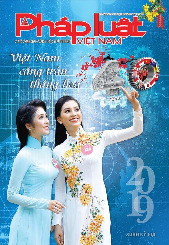 Mời đón đọc Báo Pháp luật Việt Nam Xuân Kỷ Hợi 2019