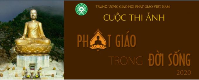 """Cuộc thi ảnh """"Phật giáo trong đời sống"""" để hướng tới kỷ niệm 40 năm thành lập Giáo hội Phật giáo Việt Nam 1981 - 2021."""