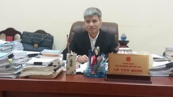 Ông Lê Văn Minh, Thẩm phán Tòa án nhân dân tối cao tại Hà Nội (Ảnh Ly Ly).