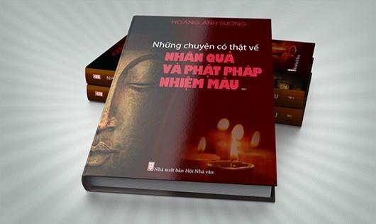 """Tập sách """"Những chuyện có thật về nhân quả và Phật pháp nhiệm màu"""" do NXB Hội Nhà văn cấp phép xuất bản bị người đọc phản ứng vì có nhiều nội dung dâm ô, thô tục bên trong."""