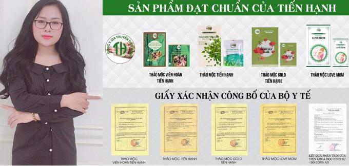Toàn bộ sản phẩm của Công ty TNHH Đông Y Gia truyền Tiến Hạnh đều được Cục an toàn thực phẩm – Bộ Y tế cấp phép. Bên cạnh là bàĐặng Thiên Hương, Tổng Giám đốcCông ty TNHH Đông y gia truyền Tiến Hạnh.