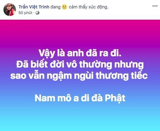 """Nữ diễn viên Việt Trinh chia sẻ """"Vậy là anh đã ra đi. Đã biết đời vô thường nhưng sao vẫn ngậm ngùi tiếc nuối. Nam mô ai di đà phật""""."""