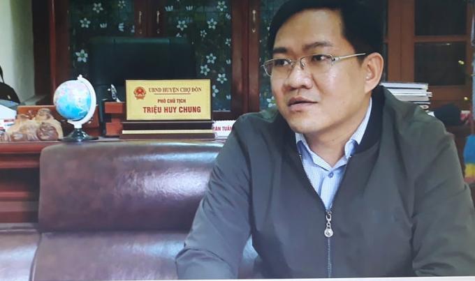Ông Triệu Huy Chung, Phó Chủ tịch UBND huyện Chợ Đồn