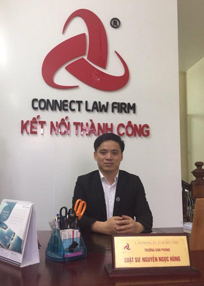 Luật sư Nguyễn Ngọc Hùng, Trưởng Văn phòng Luật sư Kết Nối - Đoàn Luật sư TP Hà Nội.