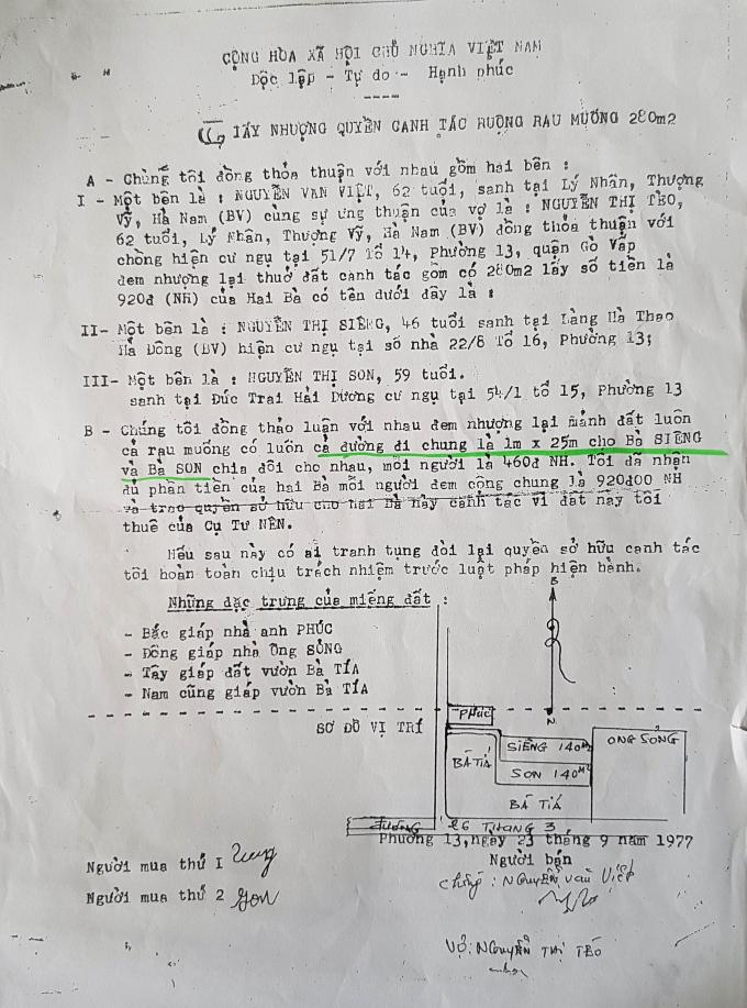 Giấy nhượngquyền canh tácnăm 1977, giữa bà Siêng và bà Son thống nhất sử dụngcả đường đi chung là 1mx 25m trên.