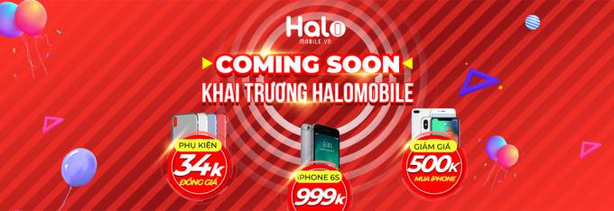 """Halo Mobile sẽ chính thức khai trương cửa hàng điện thoại di động tại 340B Minh Phụng, phường 2, quận 11, TPHCM với khuyến mãi""""khủng""""."""
