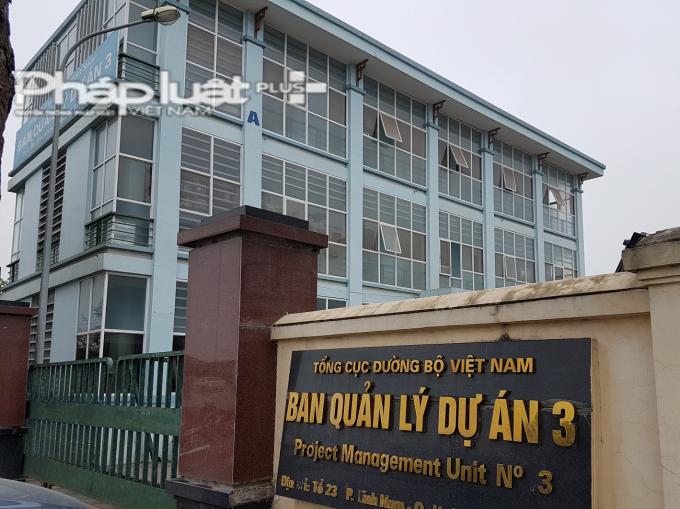 """Trụ sở Ban QLDA 3 - chủ đầu tưGói thầu RAP/CP15-16-17 """"Bảo trì PBC đoạn tuyến QL6, từ Km193-Km303"""" thuộc Dự án Quản lý tài sản đường bộ Việt Nam có giá hơn 632 tỷ đồng"""
