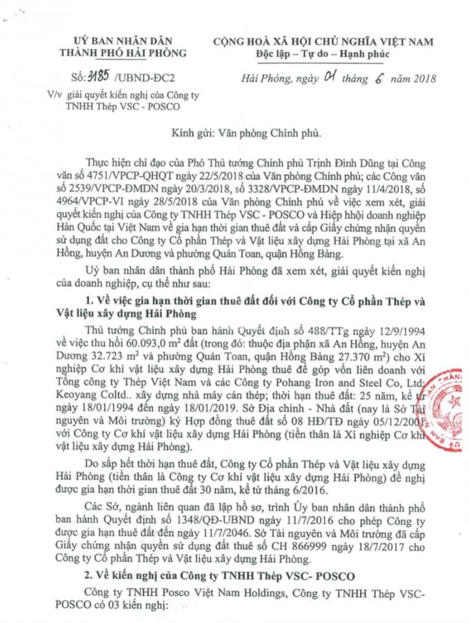 Ngày 1/6/2018, UBND TP Hải Phòng ban hành văn bản số 3185/UBND-ĐC2 gửi Văn phòng Chính phủ về việc giải quyết kiến nghị của Công ty TNHH Thép VSC - POSCO.