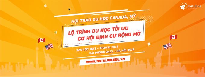 Cơ hội cho học sinh - sinh viên Việt du học, định cư tại Mỹ và Canada