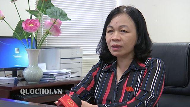 Đại biểu Nguyễn Thị Mai Hoa - Uỷ viên Thường trực Ủy ban Văn hóa, Giáo dục, Thanh thiếu niên và Nhi đồng Quốc hội.